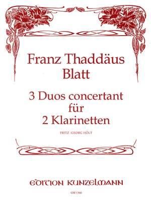 Blatt, Franz Thaddäus: 3 Duos concertant