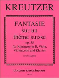 Kreutzer, Conradin: Fantasie sur un théme suisse  op. 55