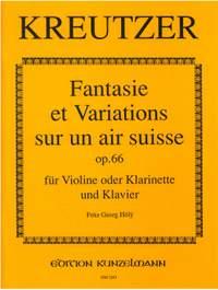 Kreutzer, Conradin: Fantasie et Variations sur un air suisse  op. 66