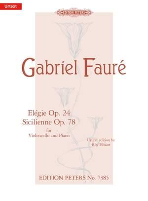 Fauré: Elégie Op.24; Sicilienne Op.78
