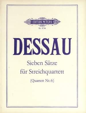Dessau, P: Seven Movements for String Quartet (Quartet No. 6)