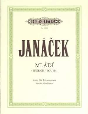 Janáček, L: Mladi (Youth) for Wind Sextet