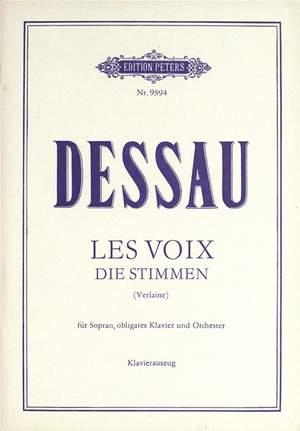 Dessau, P: Les Voix