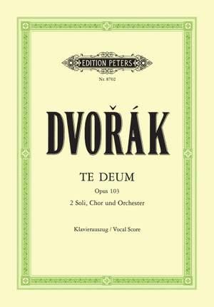 Dvorák: Te Deum Op.103