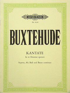 Buxtehude, D: Cantata: In te Domine speravi