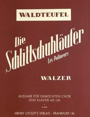 Waldteufel, Emil:  Die Schlittschuhläufer (Les Patineurs) op. 183