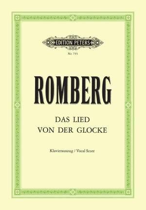 Romberg, A: Das Lied von der Glocke/Song of the Bell