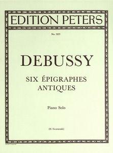 Debussy: 6 Epigraphes antiques
