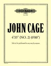Cage, J: 4'33'' (No. 2) (0'00'')