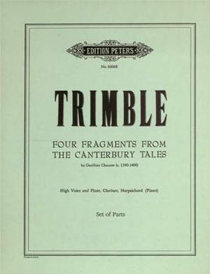 Trimble, L: Four Fragments from the Canterbury Tales