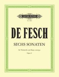 De Fesch, W: 6 Cello Sonatas Op.8