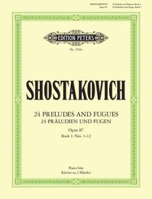 Shostakovich: 24 Preludes & Fugues Op.87 Vol.1