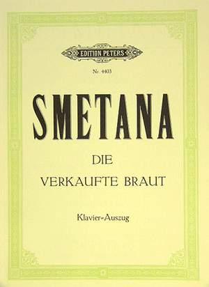 Smetana, B: The Bartered Bride