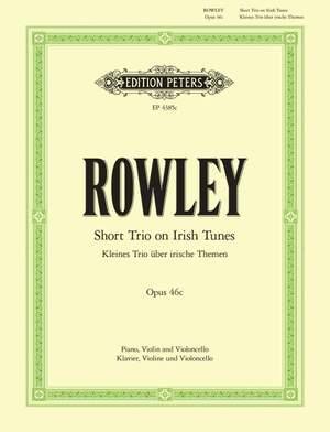 Rowley, A: Kleines Trio über irische Volkslieder op. 46c