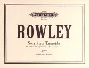 Rowley, A: 6 Short Dance Pieces Op.41