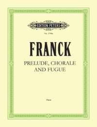 Franck, C: Prélude, Choral & Fugue Op.21