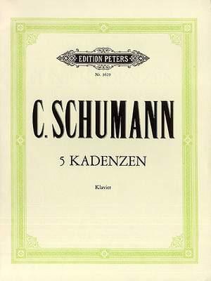 Schumann, C: 5 Cadenzas to Mozart & Beethoven Concertos