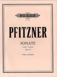 Pfitzner, H: Sonata in E minor Op.27