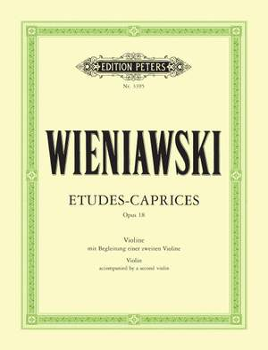 Wieniawski, H: Etudes Caprices Op.18