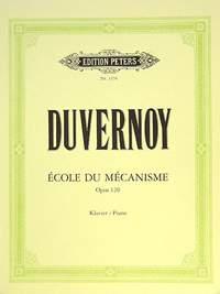 Duvernoy, J: School of Mechanism Op.120