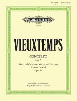 Vieuxtemps, H: Concerto No.5 in A minor Op.37