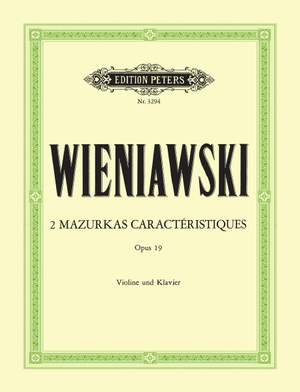 Wieniawski, H: 2 Mazurkas Caractéristiques Op.19