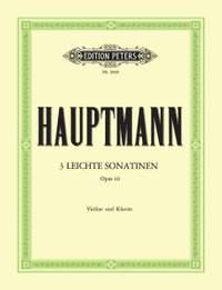 Hauptmann, M: 3 leichte Sonatinen op. 10