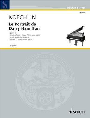Koechlin, C: Le Portrait de Daisy Hamilton op. 140 Heft 1