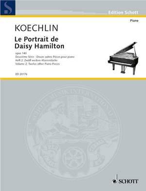 Koechlin, C: Le Portrait de Daisy Hamilton op. 140 Heft 2