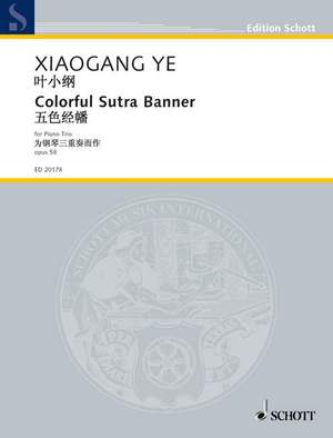 Ye, X: Colorful Sutra Banner op. 58