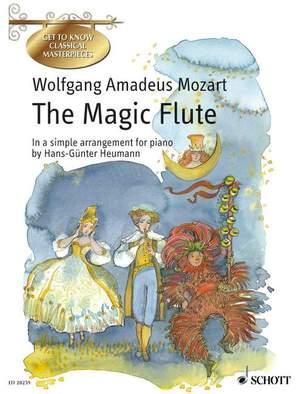 Mozart, W A: The Magic Flute K 620