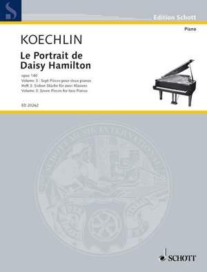 Koechlin, C: Le Portrait de Daisy Hamilton op. 140 Heft 3