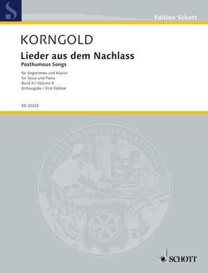Korngold, E W: Posthumous Songs Band 2