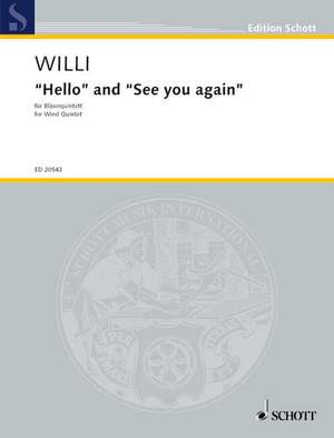 Willi, H: Hello and See you again
