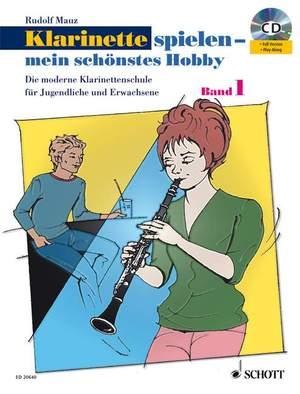 Mauz, R: Klarinette spielen - mein schönstes Hobby Band 1 Product Image