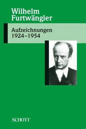 Furtwaengler, W: Aufzeichnungen 1924-1954