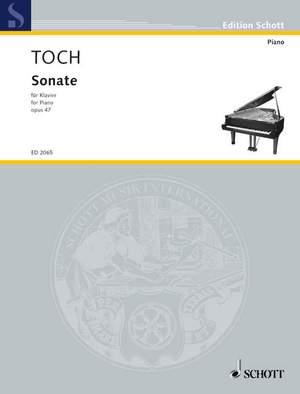 Toch, E: Sonata op. 47