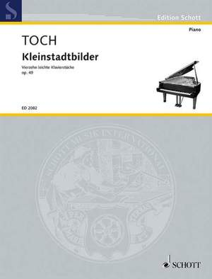 Toch, E: Echoes from a small Town op. 49