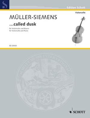 Mueller-Siemens, D: ...called dusk