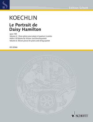 Koechlin, C: Le Portrait de Daisy Hamilton op. 140 Vol. 6