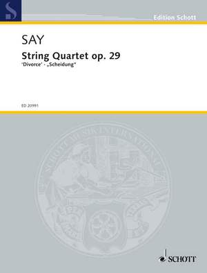 Say, F: String Quartet op. 29