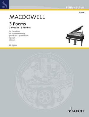 MacDowell, E: 3 Poems op. 20