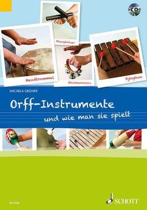 Gruener, M: Orff-Instrumente und wie man sie spielt