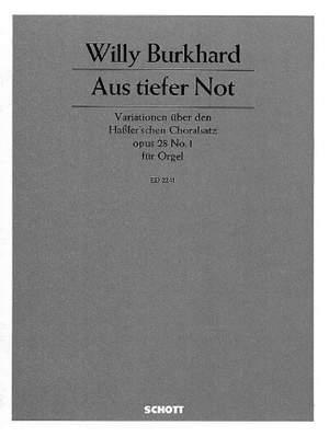 Burkhard, W: Aus tiefer Not op. 28/1