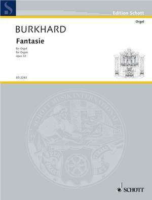 Burkhard, W: Fantasie op. 32