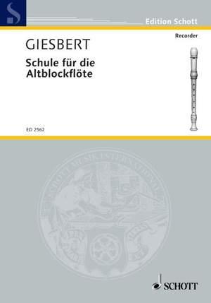 Giesbert, F J: Schule für die Altblockflöte