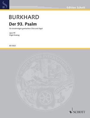 Burkhard, W: Der 93. Psalm op. 49