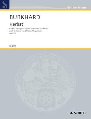 Burkhard, W: Herbst op. 36