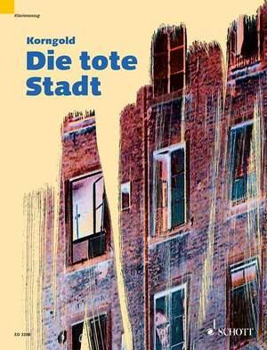 Korngold, E W: Die tote Stadt op. 12