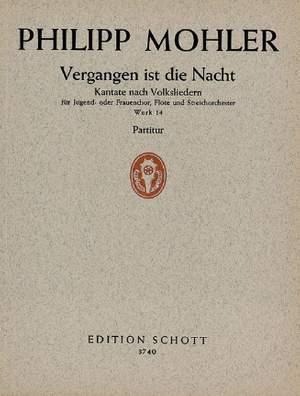 Mohler, P: Vergangen ist die Nacht Werk 14